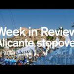Неделя в обзоре — 1 часть — начало Аликанте из океанской гонки Вольво