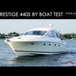 Престиж 440 для озвучивания производительности яхты и обработки испытаний на BoatTest